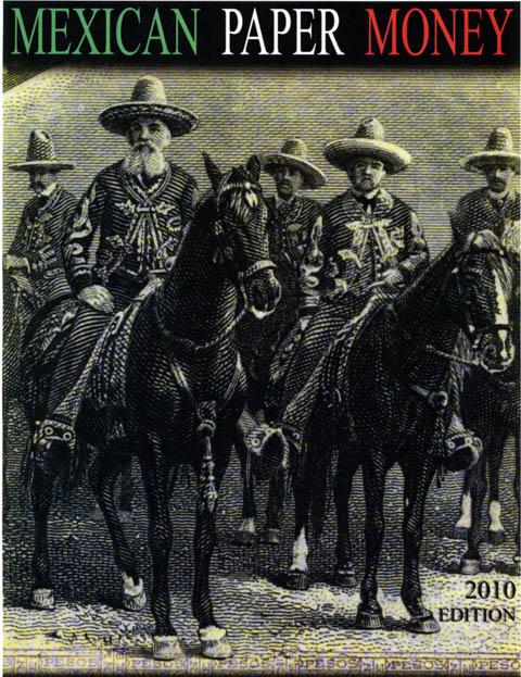 Энциклопедия «Бумажные деньги Мексики. Издание 2010 года». (Mexican Paper Money. 2010 Edition)