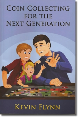 Книга «Coin Collecting for the Next Generation»