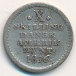Danish West Indies, 10 skilling, 1816